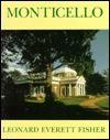Monticello - Leonard Everett Fisher