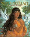 Muti's Necklace: The Oldest Story in the World - Louise Hawes, Rebecca Guay