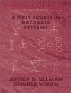 First Course in Database Systems, A (2nd Edition) (GOAL Series) - Jeffrey D. Ullman, Jennifer D. Widom