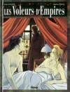 Les Voleurs d'empires, tome 5 - Jean Dufaux