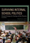 Surviving Internal School Politics: Strategies for Dealing with the Internal Dynamics - Beverley H. Johns, Sarup R. Mathur, Mary Z. McGrath