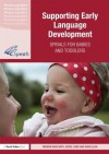 Supporting Early Language Development: Spirals for Babies and Toddlers - Marion Nash, Jackie Lowe, David Leah