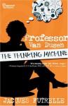 Professor Van Dusen: The Thinking Machine - Jacques Futrelle