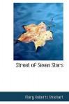 Street of Seven Stars - Mary Roberts Rinehart