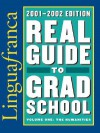 Real Guide to Grad School, 2001-2002: The Humanities - Lingua Franca, Edward Batchelder, Edward Batchelor