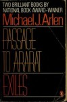 Passage to Ararat: Exiles - Michael J. Arlen