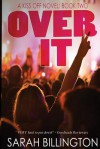 Over It: The Kiss Off 2 - Sarah Billington