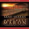 Sand Sharks - Margaret Maron, C.J. Critt