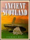 Ancient Scotland - Stewart Ross
