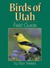 Birds of Utah Field Guide - Stan Tekiela