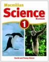MacMillan Science 1 - David Glover, Penny Glover