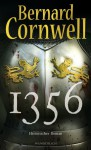 1356 (Die Bücher vom Heiligen Gral, #4) - Karolina Fell, Bernard Cornwell