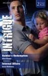 Intrigue Duo/Soldier's Redemption/Internal Affairs - Alice Sharpe, Alana Matthews