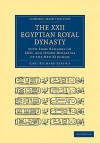 The XXII. Egyptian Royal Dynasty, with Some Remarks on XXVI, and Other Dynasties of the New Kingdom - Lepsius Carl Richard, William Bell