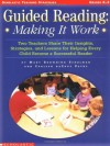 Guided Reading: Making It Work: Two Teachers Share Their Insights, Strategies, and Lessons for Helping Every Child Become a Successful Reader (Scholastic Teaching Strategies) - Mary Browning Schulman, C.D. Payne, Carleen Payne, Payne Carleen