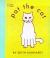 Pat the Cat (Pat the Bunny) - Edith Kunhardt