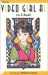Video Girl Ai, Vol. 03: Recall - Masakazu Katsura