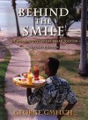 Behind the Smile, Second Edition: The Working Lives of Caribbean Tourism - George Gmelch