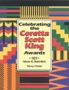 Celebrating The Coretta Scott King Awards: 101 Ideas & Activities - Nancy Polette