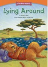 Lying Around (Character Education: Trustworthiness) (Funny Bone Readers: Developing Character) - Anna Prokos