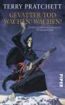 Gevatter Tod  Wachen! Wachen!: Zwei Scheibenwelt-Romane in einem Band: Zwei Scheibenwelt-Romane in einem Band. Doppelband - Terry Pratchett