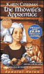 The Midwife's Apprentice - Karen Cushman, Charlotte Coleman