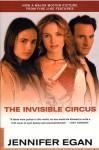 The Invisible Circus - Jennifer Egan
