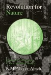 Revolution for Nature: From the Environment to the Connatural World - Klaus Michael Meyer-Abich, Matthew Armstrong