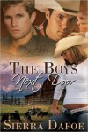 The Boys Next Door - Sierra Dafoe
