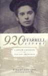 920 O'Farrell Street: A Jewish Girlhood in San Francisco - Harriet Lane Levy, Charlene Akers