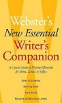 Webster's New Essential Writer's Companion: A Concise Guide to Writing Effectively for Home, School, or Office - Merriam-Webster, Merriam-Webster