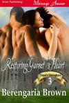 Restoring Garnet's Heart - Berengaria Brown