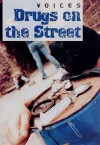 Drugs on the Street - Anne Rooney
