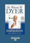 Inspiration (EasyRead Large Edition): Your Ultimate Calling - Wayne W. Dyer