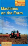 Machines on the Farm - Peter Sloan