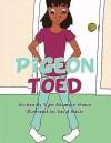 Pigeon Toed - Tijon Adamson Moore, David Baker