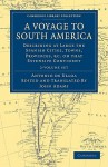 A Voyage to South America 2 Volume Set: Describing at Large the Spanish Cities, Towns, Provinces, &C. on That Extensive Continent - Antonio de Ulloa, John Adams