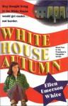White House Autumn - Ellen Emerson White