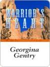 Warrior's Heart - Georgina Gentry