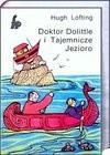 Doktor Dolittle i Tajemnicze Jezioro - Hugh Lofting