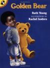 Golden Bear - Ruth M. Young, Rachel Isadora