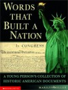 Words That Built a Nation - Marilyn Miller