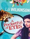 A Pocketful of Eyes - Lili Wilkinson