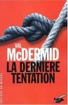 La Dernière tentation - Val McDermid