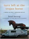 Turn Left At The Trojan Horse (EXCERPT) - Brad Herzog