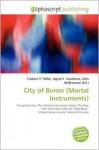 City of Bones (Mortal Instruments) - Frederic P. Miller, Agnes F. Vandome, John McBrewster