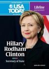 Hillary Rodham Clinton: Secretary of State - Joann Bren Guernsey