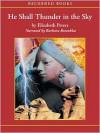 He Shall Thunder in the Sky (Amelia Peabody, #12) - Elizabeth Peters, Barbara Rosenblat