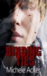 Binding Ties - Michele Acker