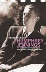 Humphrey Jennings - Kevin Jackson, Humphrey Jennings